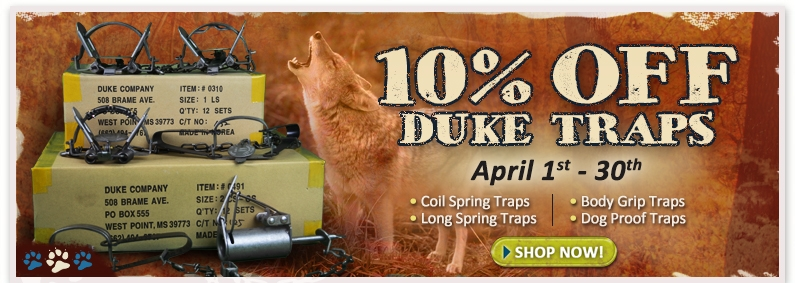 10 Off Duke Traps April 2014